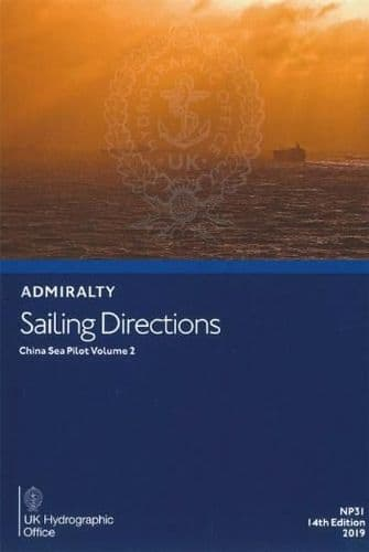 NP31 - Admiralty Sailing Directions: China Sea Pilot Volume 2 ( 14th Edition )